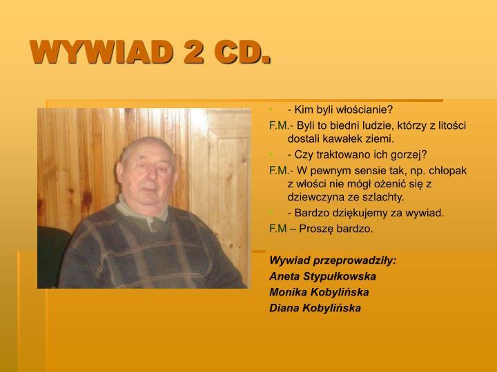 WYWIAD 2 CD.