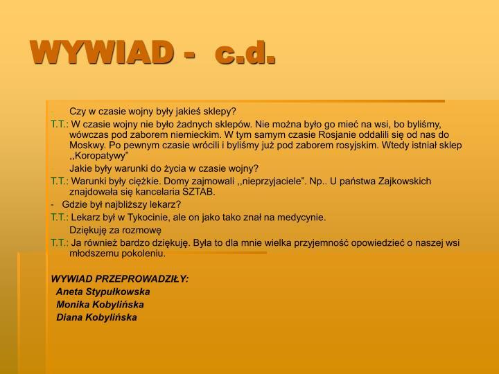 WYWIAD -  c.d.