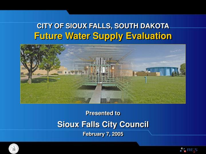CITY OF SIOUX FALLS, SOUTH DAKOTA