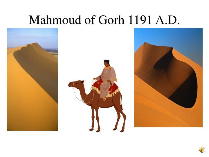 Mahmoud of Gorh 1191 A.D.
