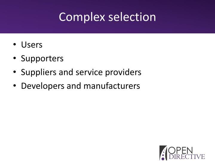 Complex selection