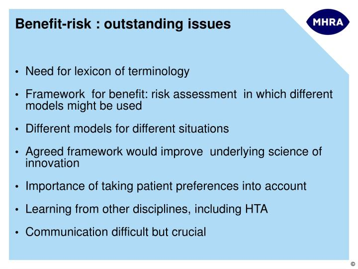 Benefit-risk : outstanding issues