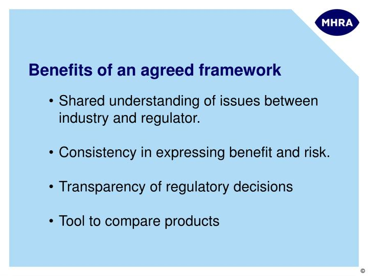 Benefits of an agreed framework