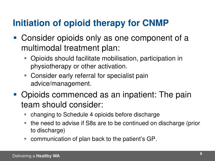 Initiation of opioid therapy for CNMP