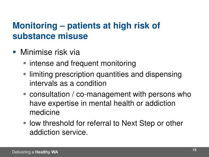 Monitoring – patients at high risk of substance misuse
