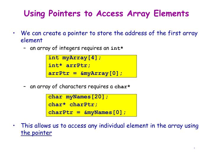 Using Pointers to Access Array Elements
