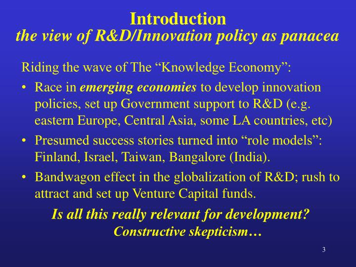 Introduction the view of r d innovation policy as panacea
