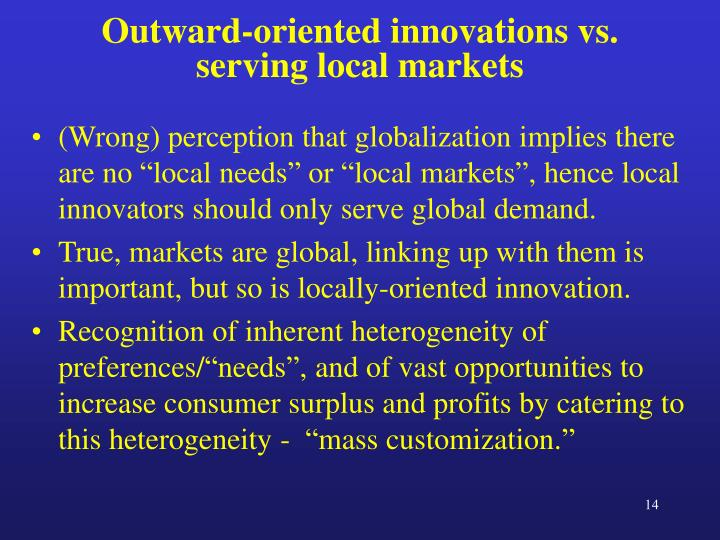 Outward-oriented innovations vs. serving local markets