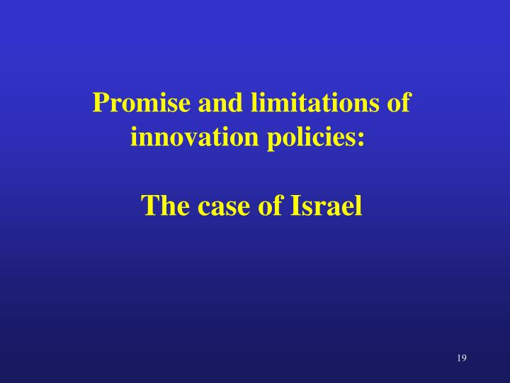 Promise and limitations of innovation policies: