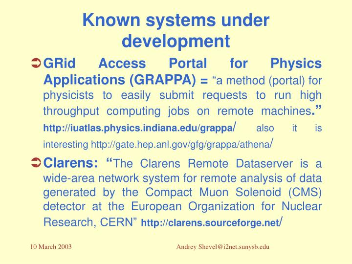 Known systems under development