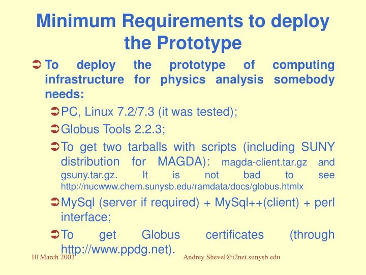 Minimum Requirements to deploy the Prototype