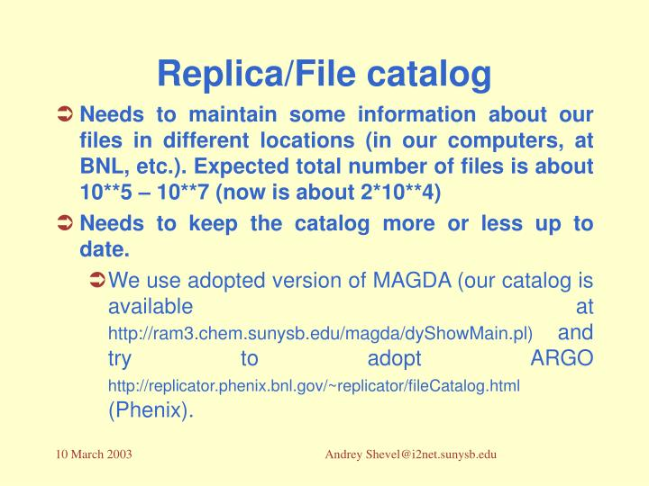 Replica/File catalog