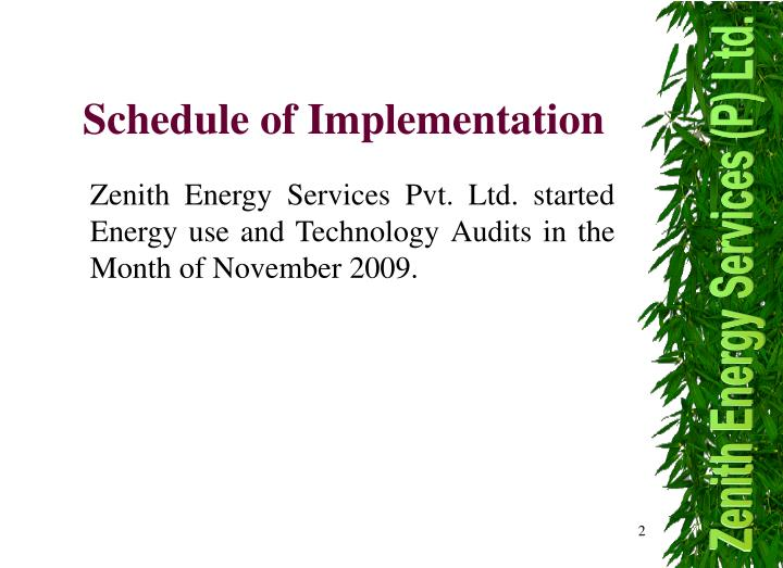 Schedule of Implementation