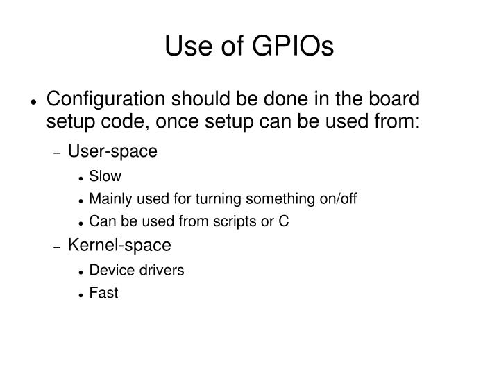Use of gpios