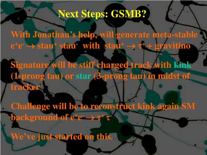 Next Steps: GSMB?