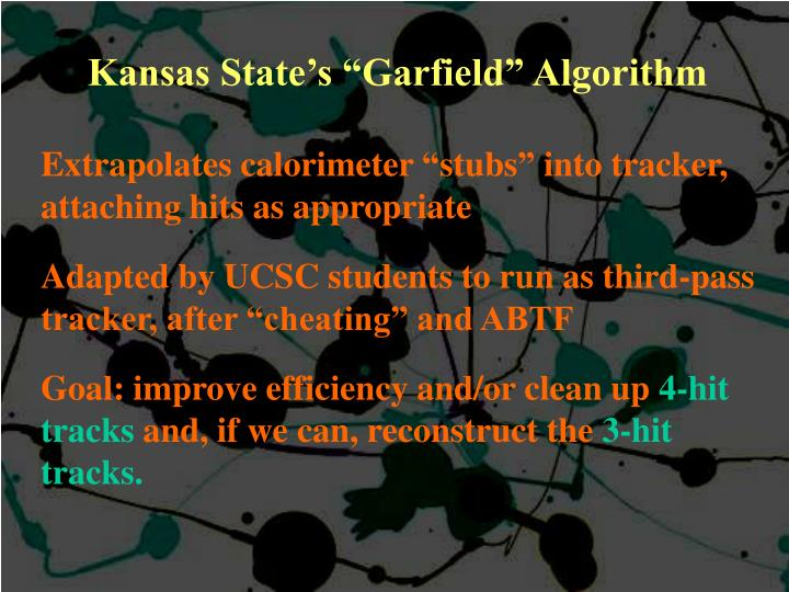 "Kansas State's ""Garfield"" Algorithm"
