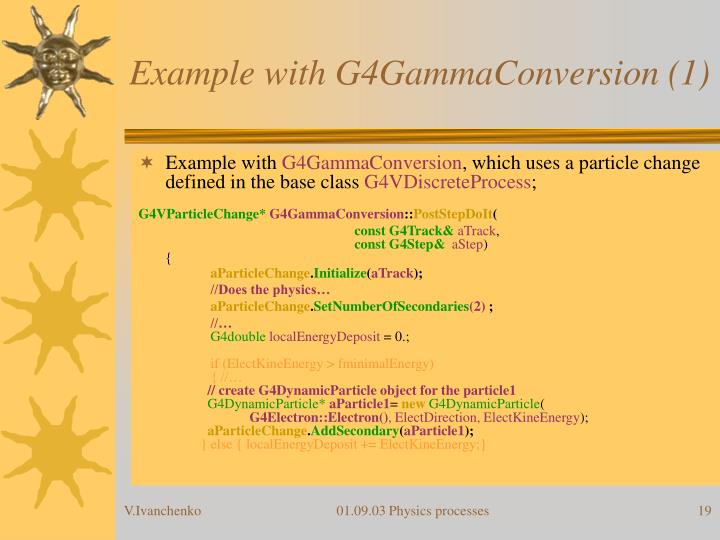 Example with G4GammaConversion (1)
