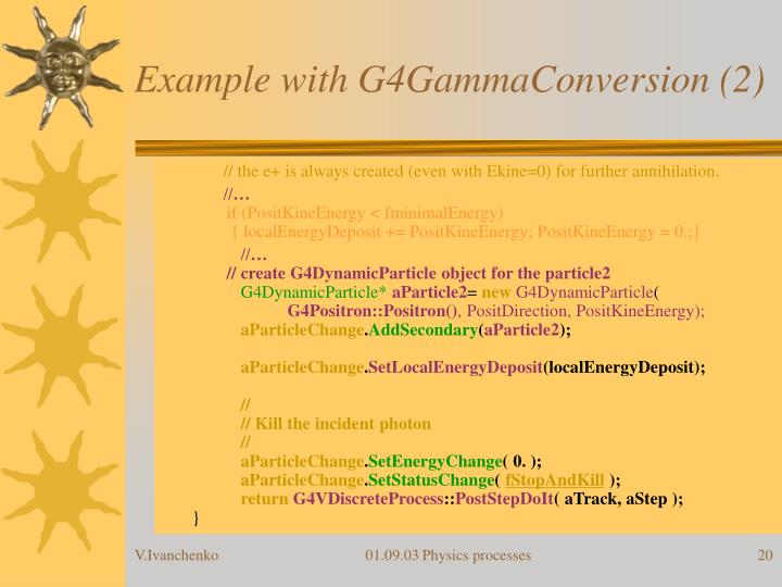 Example with G4GammaConversion (2)