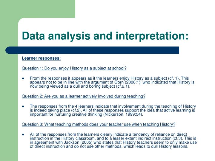 Data analysis and interpretation: