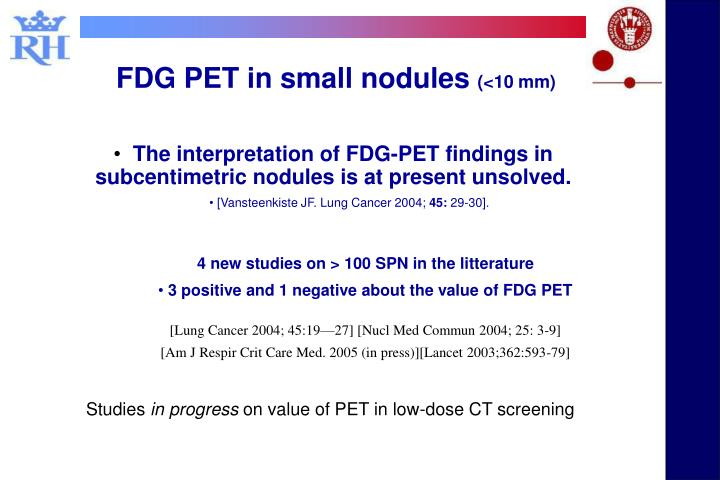 FDG PET in small nodules