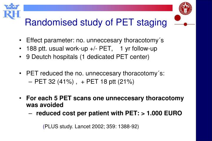 Randomised study of PET staging