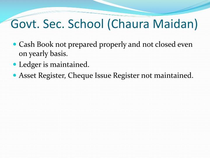 Govt. Sec. School (Chaura Maidan)
