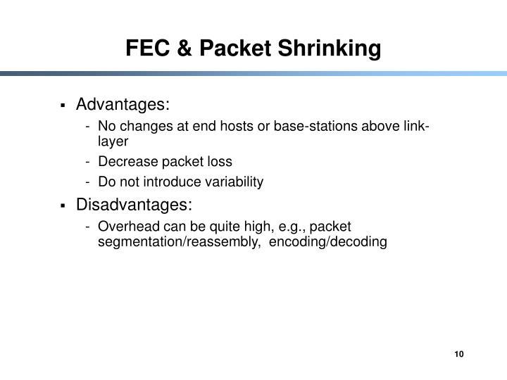 FEC & Packet Shrinking