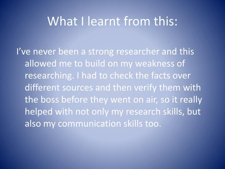 What I learnt from this: