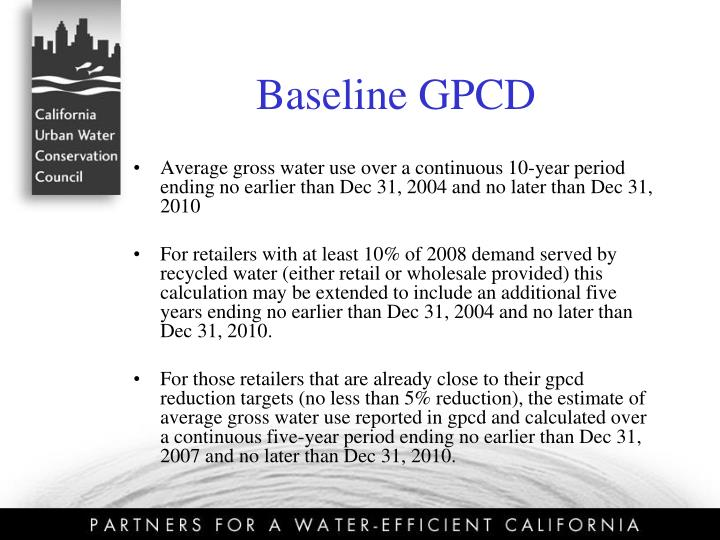 Baseline GPCD