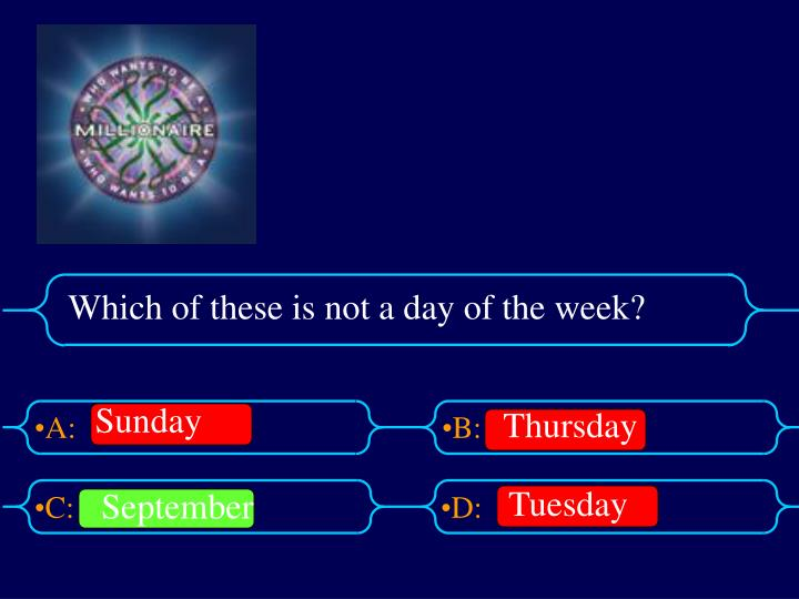 Which of these is not a day of the week?
