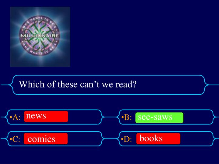 Which of these can't we read?