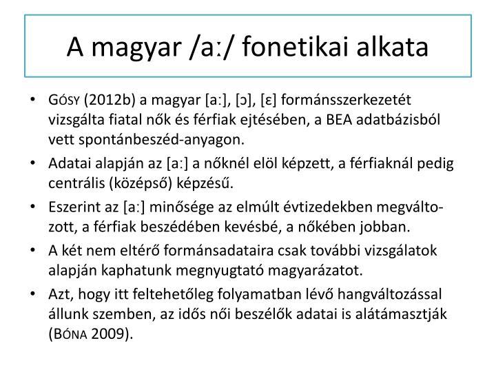 A magyar /aː/ fonetikai alkata