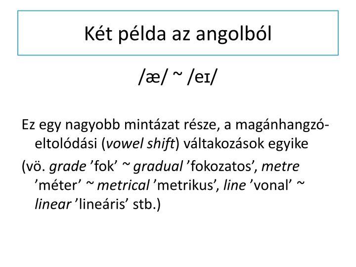 Két példa az angolból