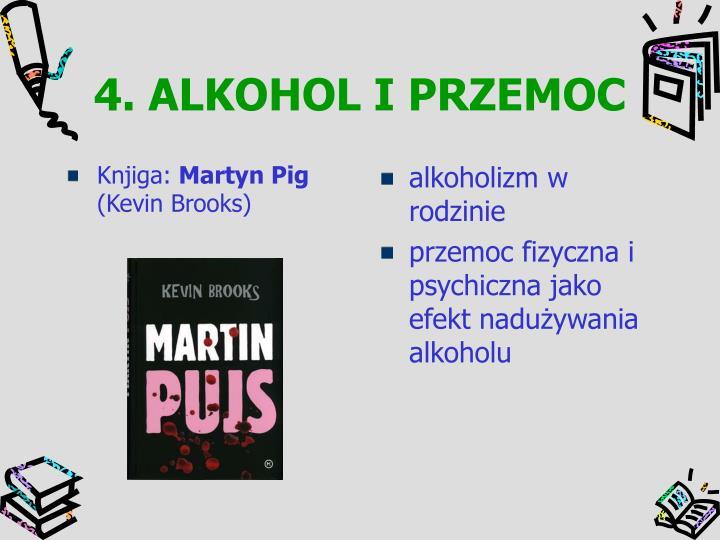4. ALKOHOL I PRZEMOC