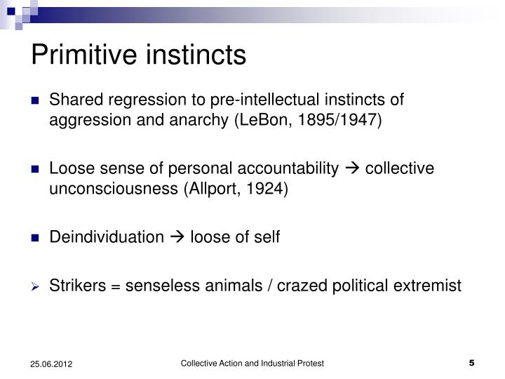 Primitive instincts