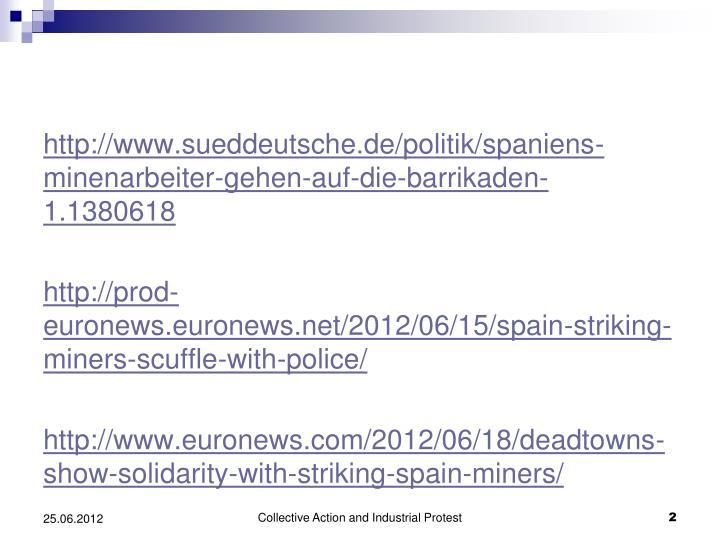 http://www.sueddeutsche.de/politik/spaniens-minenarbeiter-gehen-auf-die-barrikaden-1.1380618