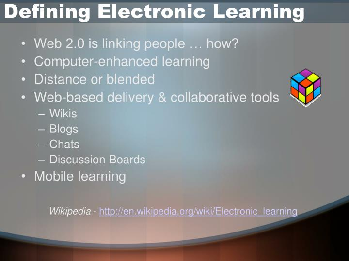 Defining Electronic Learning