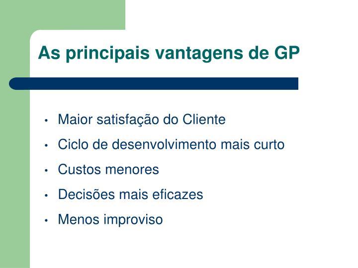 As principais vantagens de GP
