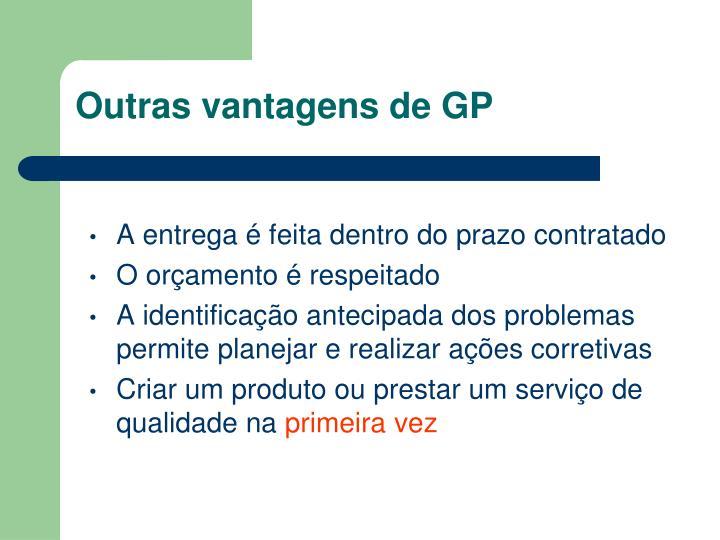 Outras vantagens de GP