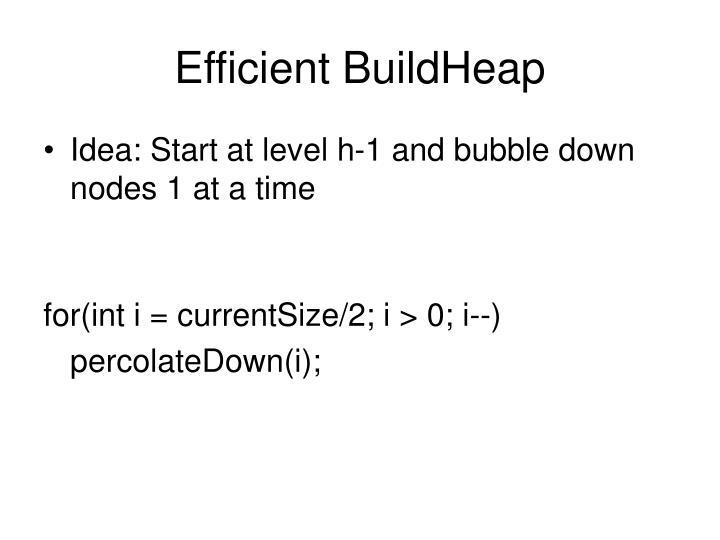 Efficient BuildHeap