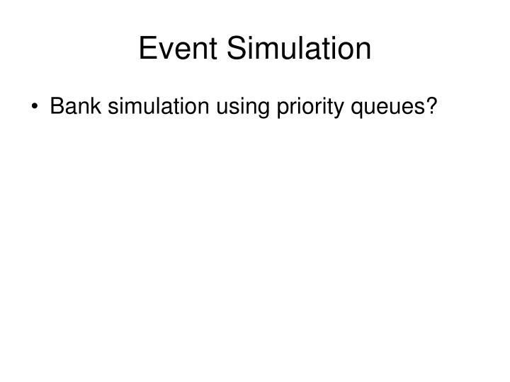 Event Simulation