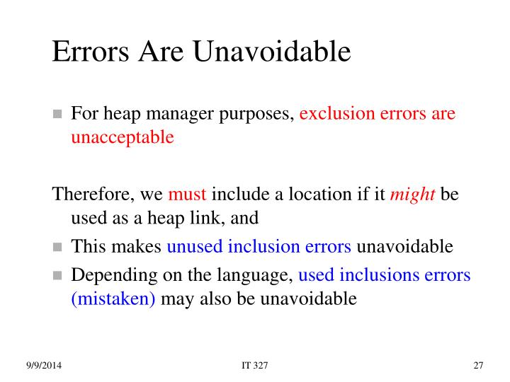 Errors Are Unavoidable