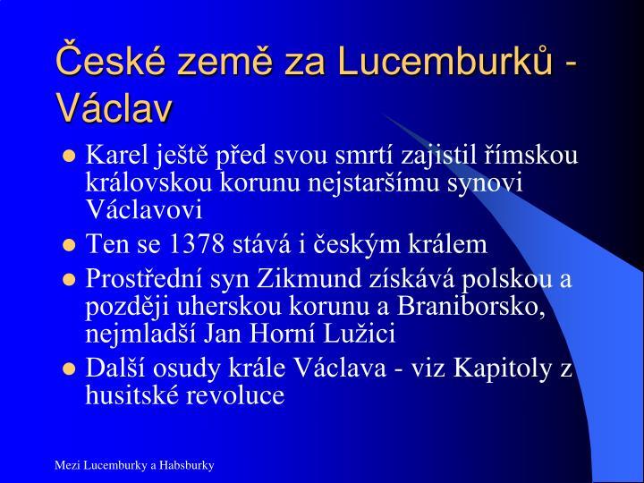 České země za Lucemburků - Václav