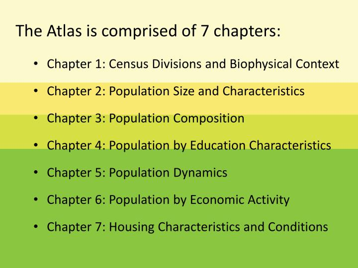 The Atlas is comprised of 7 chapters: