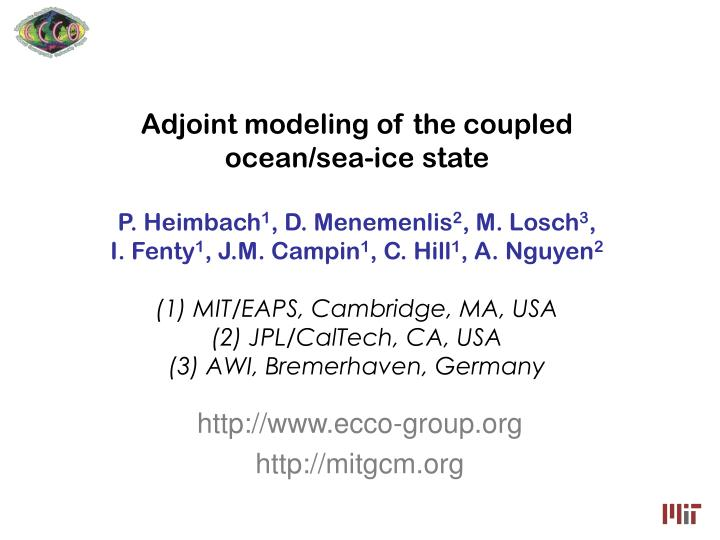 Adjoint modeling of the coupled