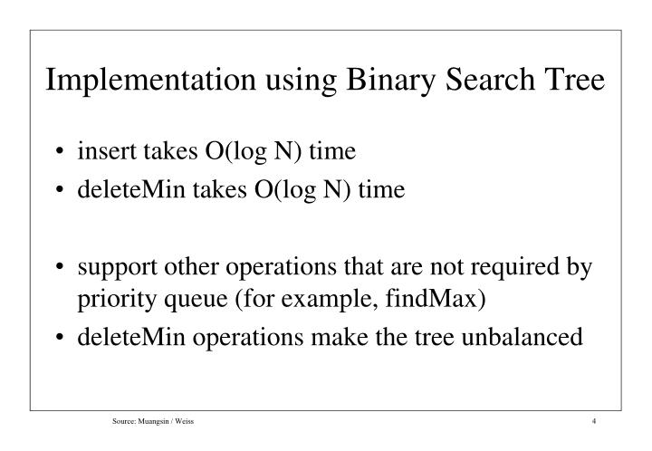 Implementation using Binary Search Tree