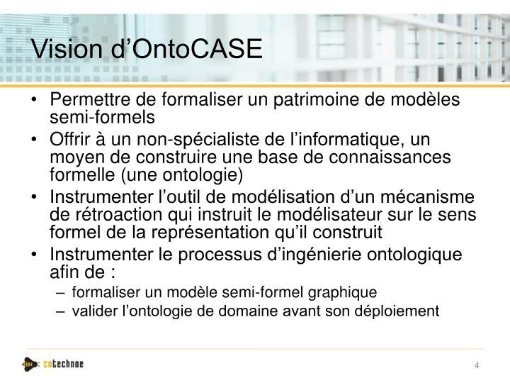 Vision d'OntoCASE