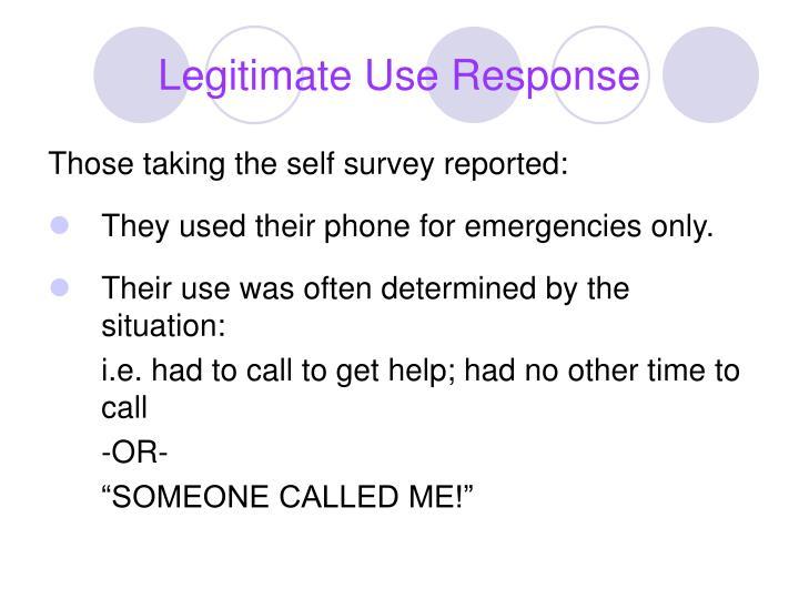 Legitimate Use Response
