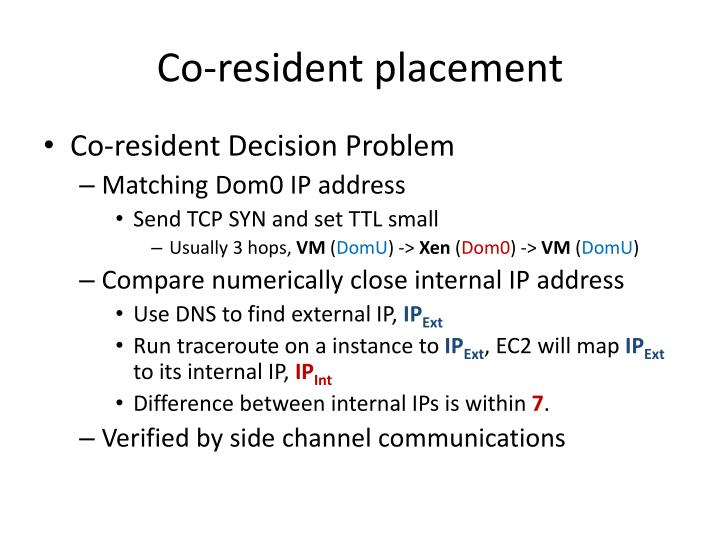 Co-resident placement