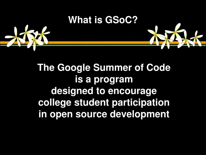 What is GSoC?